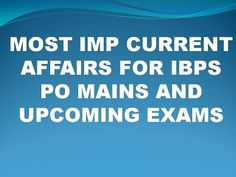 Most Imp Current Affairs For Ibps Po Mains - YouTube