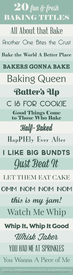 """This week I worked on cooking up some catchy baking-themed taglines that are perfect for layouts scrapped with """" Home Sweet Home """". Inspi..."""