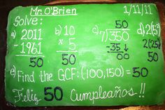 Happy 50th birthday to a special math teacher. Background is a chalkboard, and the answer to each of the math problems is...50, of course!