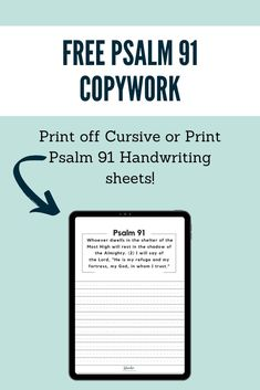 Free Psalm 91 Copywork Printables for your homeschool family. You can print off cursive and print handwriting sheets. Handwriting Sheets, Handwriting Practice, Print Handwriting, Handwriting Worksheets, How To Start Homeschooling, Homeschooling Resources, Teaching Resources, Lesson Planner, Psalm 91