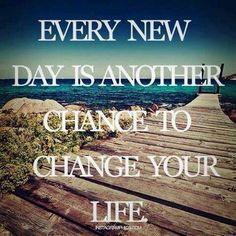 every new day is another chance to change your life Life Quotes To Live By, Me Quotes, Beach Quotes, Daily Quotes, Wisdom Quotes, Staying Positive, Positive Vibes, Positive Quotes, This Is Your Life