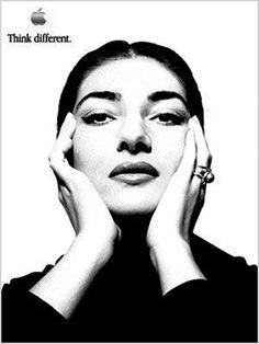 Maria Callas Think different