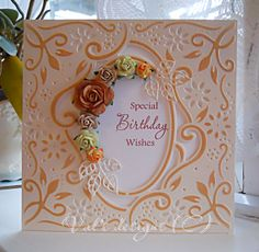 Die'sire create a card die Special Birthday Wishes, Happy Birthday, Homemade Birthday Cards, Homemade Cards, Tonic Cards, Crafters Companion Cards, Tattered Lace Cards, Birthday Cards For Women, Embossed Cards