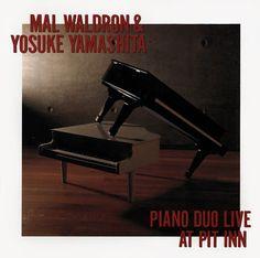 Mal Waldron & Yosuke Yamashita - Piano Duo Live At Pit Inn