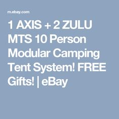 1 AXIS + 2 ZULU MTS 10 Person Modular Camping Tent System! FREE Gifts! | eBay