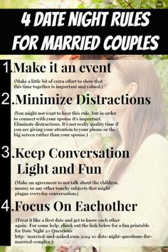 Date night should be a special time for you and your spouse to reconnect with each other.  Here are 4 Date Night Rules that will help you do just that.  From the marriage blog - Married and Naked  http://married-and-naked.com