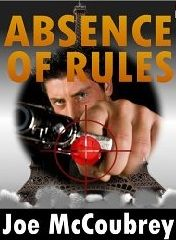 """Hey! """"Absence of Rules"""", the new international thriller by Joe McCoubrey is now on Amazon...check it out!"""