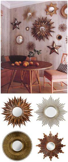 Sunburst mirrors.