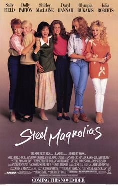 Steel Magnolias is a 1989 American comedy-drama film directed by Herbert Ross that stars Sally Field, Shirley MacLaine, Olympia Dukakis, Dolly Parton, Daryl Hannah and Julia Roberts. 80s Movies, Great Movies, Movies To Watch, Plane Movies, Throwback Movies, Awesome Movies, Indie Movies, Action Movies, Awesome Things