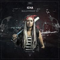 Icha - Bulletproof by Neophyte Records on SoundCloud