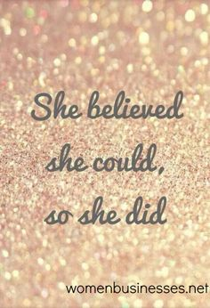 I believed that I could so I made the jump and haven't looked back! Want to know how I am doing it? Ask me or visit kathryngoodman.myrandf.biz