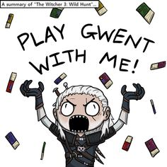 GWENT!!! GWENT NOW!!! by Psychia98.deviantart.com on @DeviantArt