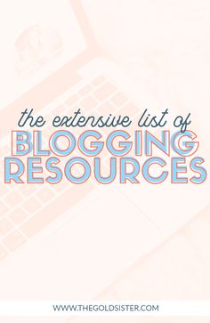 The extensive must-have list for newbie and experienced bloggers. Click through and check out everything I -hope- you're already utilizing! >>