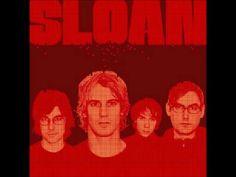 Sloan - Believe In Me