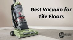 Check Out the best list of #tilefloorvacuum  http://www.bestoninternet.com/home-kitchen/vacuums-floor-care/vacuum-tile-floors/  In this list, I have listed the best vacuum cleaners for the tile floors. Pick one of the tile floor vacuum for cleaning your home.