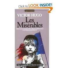 Les Misérables by Victor Hugo is a must read! The epic tale behind the great hit musical, about Jean Valjean and all the people he meets on his way through life.