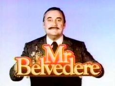 Mr. Belvedere is an American sitcom that originally aired on ABC from March 15, 1985, until July 8, 1990. The series is based on the Lynn Aloysius Belvedere character created by Gwen Davenport for her 1947 novel Belvedere, which was later adapted into the 1948 film Sitting Pretty. The sitcom stars Christopher Hewett in the title role, who takes a job with an American family headed by George Owens, played by Bob Uecker.