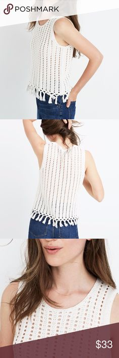 NWT Madewell Crochet Fringe Top Breezy, with a '70s-inspired open stitch and artful tassels along the hem. This sweater tank gives us serious beach vibes all year long (hint: layer over longer sleeves when it cools down).  Slightly cropped fit. Cotton/viscose/nylon. Madewell Tops