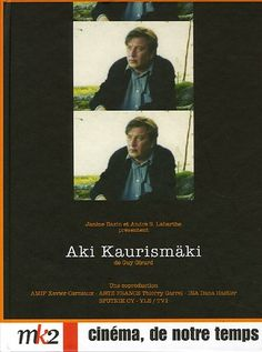 Cine documental. Marzo 2017. Aki Kaurismäki. Cinéma, de notre temps (2000, Francia). Dir.:  Guy Girard.