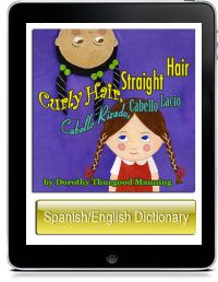 Curly Hair Straight Hair 33 Loretta Kids' books PreK-K5 Spanish/English