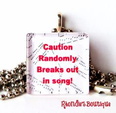 Caution Randomly Breaks Out in Song GlassTile by rhondiesboutique, $6.00
