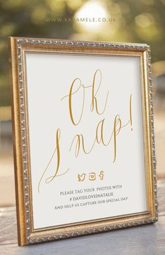 ELEGANT Oh Snap! Printable Social media Wedding Sign - digital PDF file by KarameleShop on Etsy https://www.etsy.com/listing/215539554/elegant-oh-snap-printable-social-media