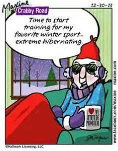 C'est le moment de m'entrainer à mon sport d'hiver favori, l'hibernation extrême.