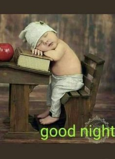Good Night -- Young child asleep at an antique school desk Good Night Qoutes, Good Night Prayer, Good Night Blessings, Good Night Messages, Good Night Wishes, Good Night Sweet Dreams, Good Morning Good Night, Night Quotes, Good Night Friends Images