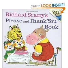 Richard Scarry's Please and Thank You Book     This book presents manners in a fun and familiar context for little readers. My kids already love Huckle and Lowly, so it was easy for them to enjoy this book. My favorite story is Pig Will and Pig Won't. At my house, we need constant reminders on good manners, and this book makes it fun. Parents will enjoy it too.