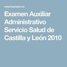 Examen Auxiliar Administrativo Servicio Salud de Castilla y León 2010