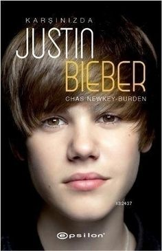 Karşınızda Justin Bieber   http://www.kitapas.com/urun/karsinizda-justin-bieber/