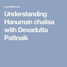 Understanding Hanuman chalisa with Devadutta Pattnaik