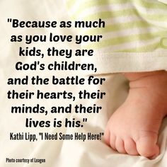 """Quote from """"I Need Some Help Here: Hope for When Your Kids Don't Go According to Plan"""" by Kathi Lipp"""