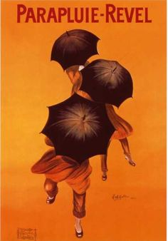 Parapluie-Revel (1922) by Italian artist Leonetto Cappiello (1875 – 1942) made advertising posters modern and collectible