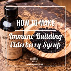 Elderberry syrup - how to make your own