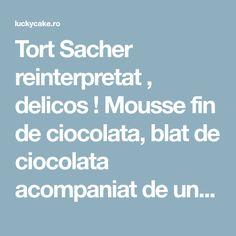 Tort Sacher reinterpretat , delicos ! Mousse fin de ciocolata, blat de ciocolata acompaniat de un gem parfumat de caise si jeleu de caise Mousse, Cake, Kuchen, Torte, Cookies, Cheeseburger Paradise Pie, Tart, Pastries