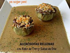 pa mojar pan!: Alcachofas rellenas de rabo de toro sobre salsa de foie