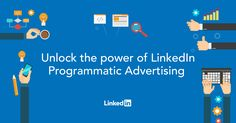 To meet the growing demand for quality and precision programmatic advertising, from January all LinkedIn Display Advertising will be sold and bought programmatically.