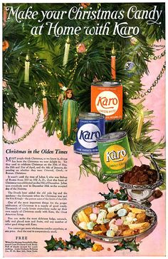 Jazz Age Follies: A Lesson on Christmas Candy. An excerpt from Foods and Cookery and the Care of the House: First Lessons for Elementary Schools, 1921 Retro Recipes, Vintage Recipes, Vintage Advertisements, Vintage Ads, Vintage Food, Home Made Candy, Karo Syrup, Vintage Kitchenware, Matching Gifts