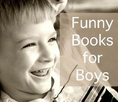 Funny Chapter Books for Boys (and Girls, too)...every teacher from second grade on needs this!