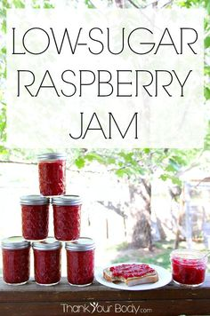 ou'll be amazed by how wonderful fresh raspberry jam tastes when it's not full of sugar! But once you try it, beware…my kids won't eat store...