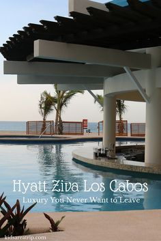 Hyatt Ziva Los Cabos - Luxury You Never Want to Leave - Traveling Mom