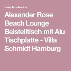 Alexander Rose Beach Lounge Beistelltisch mit Alu Tischplatte - Villa Schmidt Hamburg