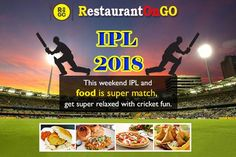 """IPL 2018 series getting completed soon. Celebrate this IPL with 3F friends, family and favorite food.  Download """"restaurantongo"""" app and place your order. Friends Family, Favorite Recipes, Posters, Restaurant, Ads, Food, Diner Restaurant, Essen, Poster"""