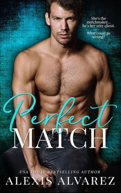 Title: Perfect Match Author: Alexis Alvarez Genre: Contemporary Romance Release Date: November 6, 2017 Cover Artist: Jessica Hildreth Cover Photographer: Wander Aguiar Cover Model: Jacob Cooley &nb…