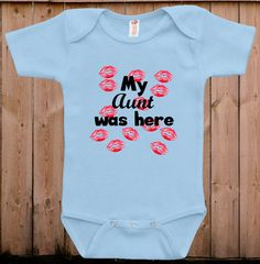 Funny baby clothes baby gift My aunt was here by teesandmoretees