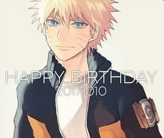 Happy Birthday, Uzumaki Naruto❤  You are the best hokage and my hero. Thanks for a lot of great moments