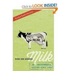 Pure and Modern Milk: An Environmental History since 1900: Kendra Smith-Howard: 9780199899128: Books - Amazon.ca