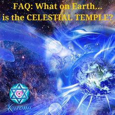 FAQ- What on Earth... is the CELESTIAL TEMPLE-