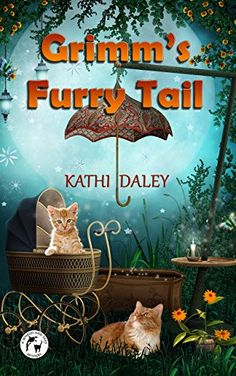 Grimm's Furry Tail by Kathi Daley http://www.amazon.com/dp/150767855X/ref=cm_sw_r_pi_dp_TGN0ub10NB7E1